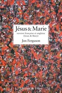 Jon Ferguson - Jesus et marie.