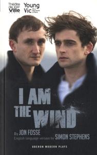 Jon Fosse - I Am the Wind.
