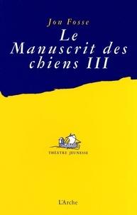 Alixetmika.fr Le manuscrit des chiens III Image