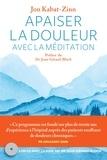 Jon Kabat-Zinn - Apaiser la douleur avec la méditation. 1 CD audio