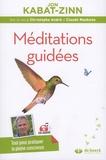 Jon Kabat-Zinn - Méditations guidées - Programme MBSR : la réduction du stress basée sur la pleine conscience. 1 CD audio MP3