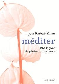 Téléchargez le livre à partir de google books Méditer : 108 leçons de pleine conscience