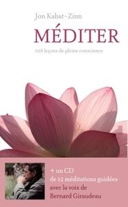 Jon Kabat-Zinn - Méditer - 108 leçons de pleine conscience. 1 CD audio