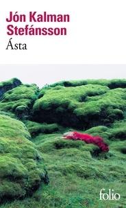 Téléchargement de livres au format texte Ásta  - Où se réfugier quand aucun chemin ne mène hors du monde ? PDB MOBI PDF par Jón Kalman Stefansson 9782072794308