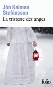 Jón Kalman Stefansson - La tristesse des anges.
