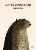 Jon Klassen - Je veux mon chapeau.