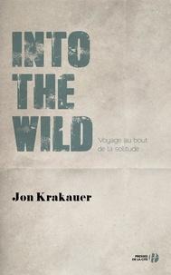 Jon Krakauer et Christian Molinier - Into the Wild - Voyage au bout de la solitude.