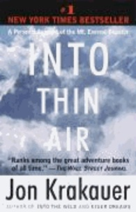 Jon Krakauer - Into Thin Air - A Personal Account of the Mount Everest Disaster.