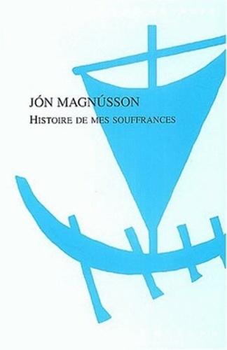 Jon Magnusson - Histoire de mes souffrances.