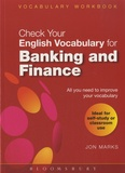 Jon Marks - Check Your Vocabulary for Banking and Finance.