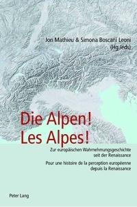 Corridashivernales.be Les Alpes! - Pour une histoire de la perception européenne depuis la Renaissance, Edition trilingue français-allemand-italien Image