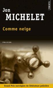 Jon Michelet - Comme neige.