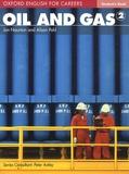 Jon Naunton et Alison Pohl - Oil and gas 2 - Student's book.