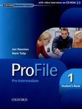 Jon Naunton et Mark Tulip - ProFile 1 Pre-Intermediate - Student's Book. 1 Cédérom