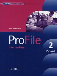 Jon Naunton - ProFile 2 Intermediate - Workbook.