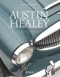 Jon Pressnell - Austin-Healey - La race des bouledogues.