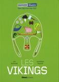 Jon Richards et Jonathan Vipond - Les Vikings.