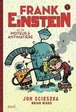 Jon Scieszka et Brian Biggs - Frank Einstein Tome 1 : Frank Einstein et le moteur à antimatière.