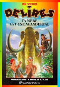 Satt2018.fr Ta mère est une Neandertal Image