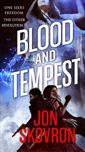 Jon Skovron - Blood and Tempest - Book Three of Empire of Storms.