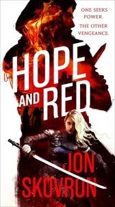 Jon Skovron - Hope and Red.