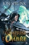Jon Sprunk - La trilogie de l'ombre, tome 2 : la tentation de l'ombre.