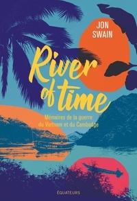 Téléchargement manuel en anglais River of Time  - Mémoires de la guerre du Vietnam et du Cambodge ePub en francais