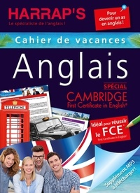 Jonah Wilson - Cahier de vacances anglais spécial Cambridge First Certificate in English.