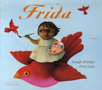 Jonah Winter et Ana Juan - Frida.