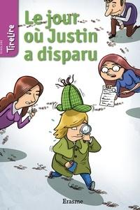 Jonas Boets et  Floris - Le jour où Justin a disparu - une histoire pour les enfants de 8 à 10 ans.