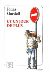 Et un jour de plus - Jonas Gardell | Showmesound.org