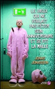 Ebooks gratuits epub à télécharger Le vieux qui ne voulait pas fêter son anniversaire CHM FB2 DJVU (Litterature Francaise)