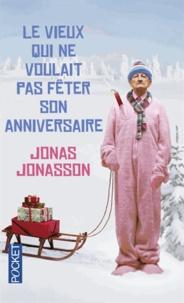 Réservez des téléchargements pour ipod Le vieux qui ne voulait pas fêter son anniversaire RTF (Litterature Francaise) 9782266238618