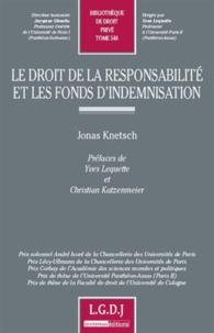 Galabria.be Le droit de la responsabilité et les fonds d'indemnisation - Analyse en droits français et allemand Image