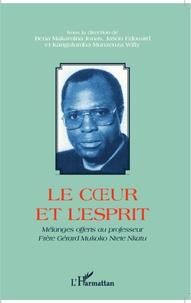 Le coeur et lesprit - Mélanges offerts au professeur Frère Gérard Mukoko Ntete Nkatu.pdf