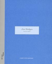 Jonas Storsve et Colm Toibin - Jim Hodges - Love et cetera.