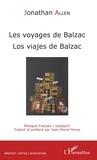 Jonathan Allen - Les voyages de Balzac.