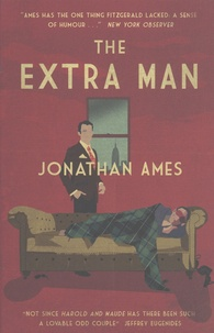 Jonathan Ames - The Extra Man.