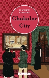 Jonathan Baranger - Chokolov City.