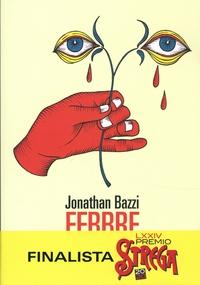 Jonathan Bazzi - Febbre.