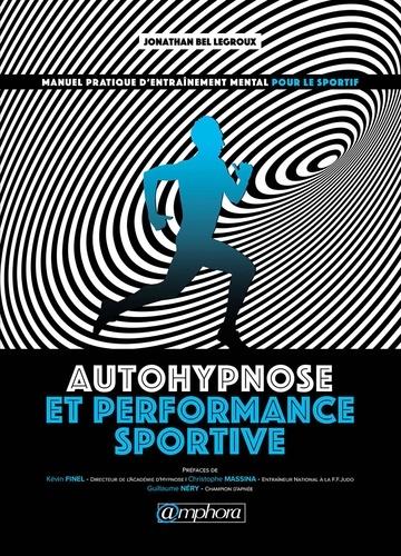 Auto-hypnose pour le sportif - 9782757602119 - 12,99 €