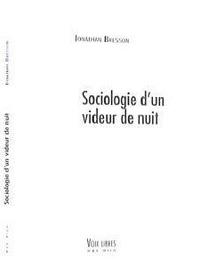 Jonathan Besson - Sociologie d'un videur de nuit.