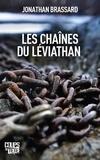 Jonathan Brassard - Les chaînes du Léviathan.