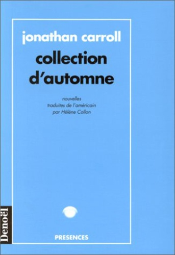 Jonathan Carroll - Collection d'automne.