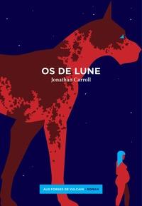 Jonathan Carroll - Os de lune.