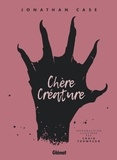 Jonathan Case - Chère créature.