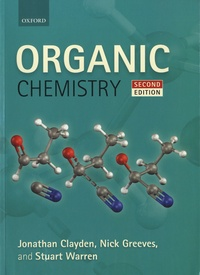 Jonathan Clayden et Nick Greeves - Organic Chemistry.