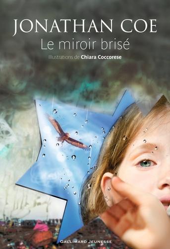 Jonathan Coe - Le miroir brisé.