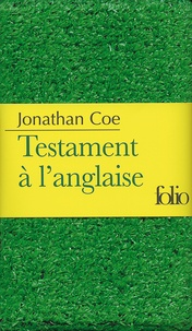 Jonathan Coe - Testament à l'anglaise.