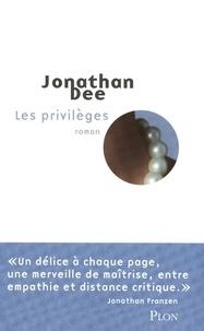 Jonathan Dee - Les privilèges.